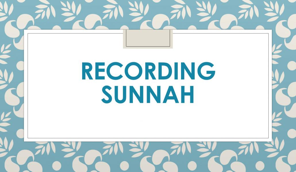 بوربوينت RECORDING SUNNAH لغير الناطقين باللغة العربية للصف الحادي عشر مادة التربية الاسلامية