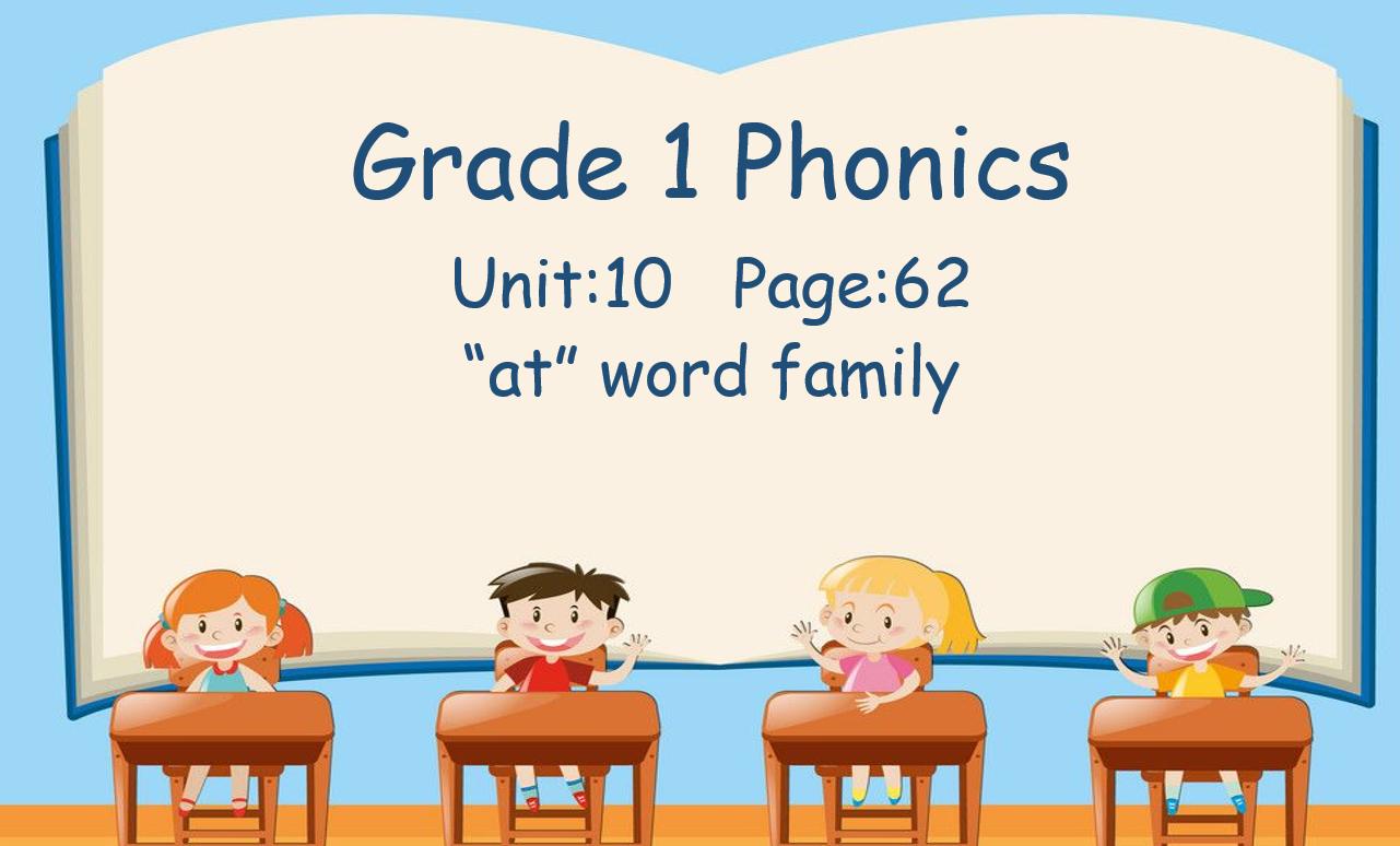 درس Unit 10 Page:62 at word family الصف الاول مادة اللغة الانجليزية - بوربوينت