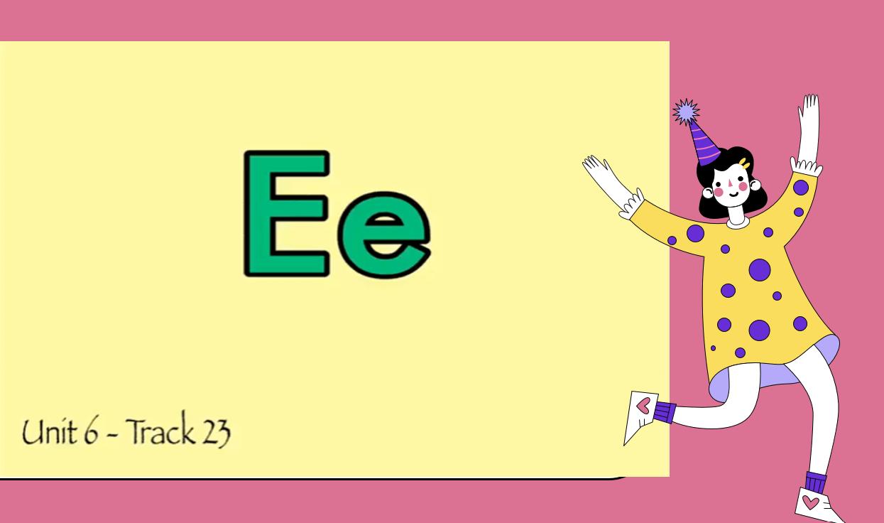 درس Letter Ee الصف الاول مادة اللغة الانجليزية - بوربوينت