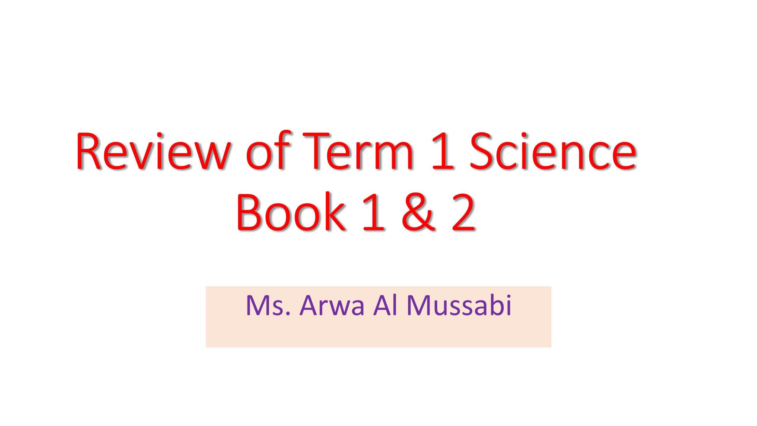 مراجعة عامة Review of term 1 بالانجليزي الصف الرابع مادة العلوم المتكاملة