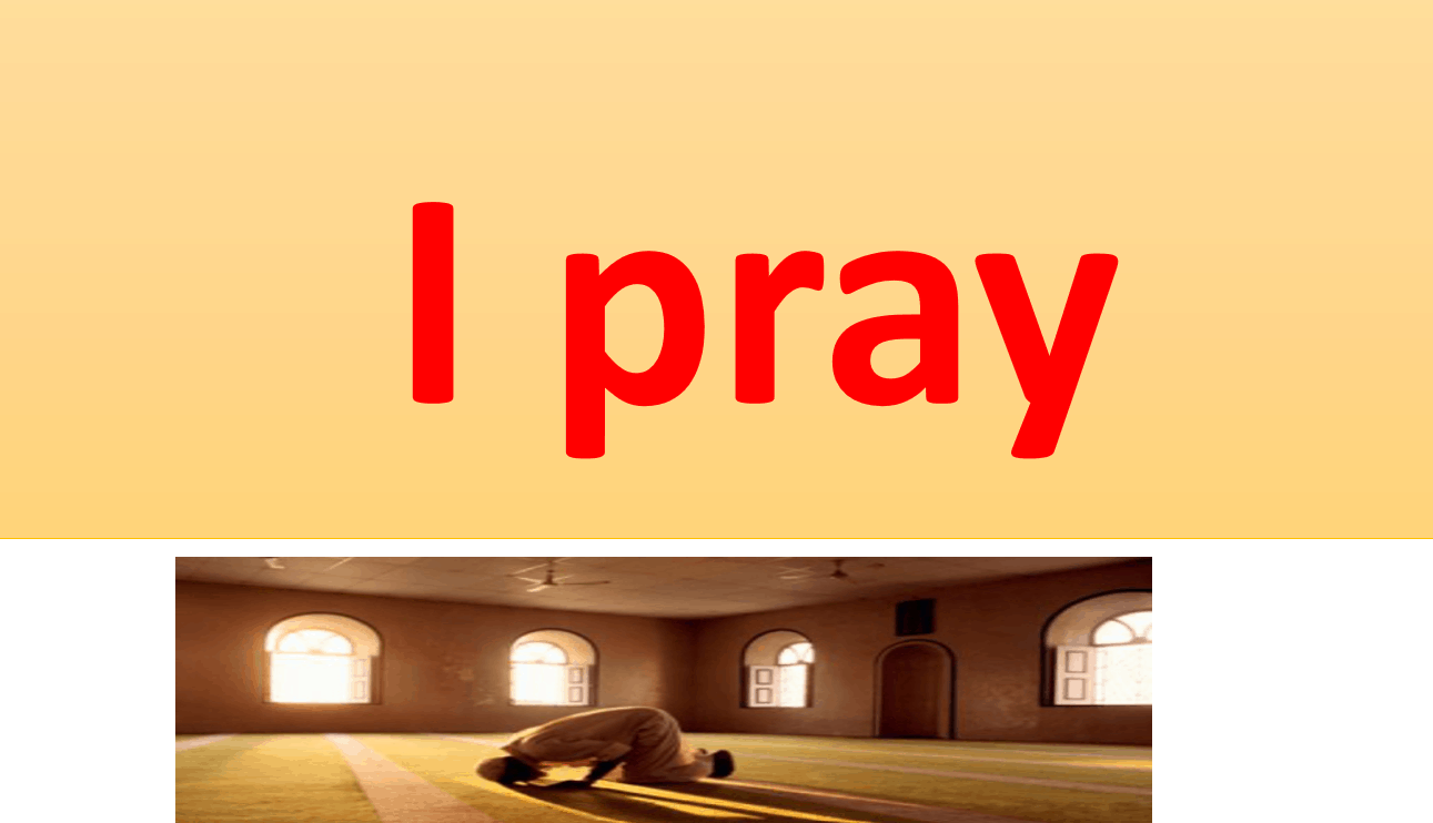درس I pray لغير الناطقين باللغة العربية الصف الثاني مادة التربية الاسلامية - بوربوينت