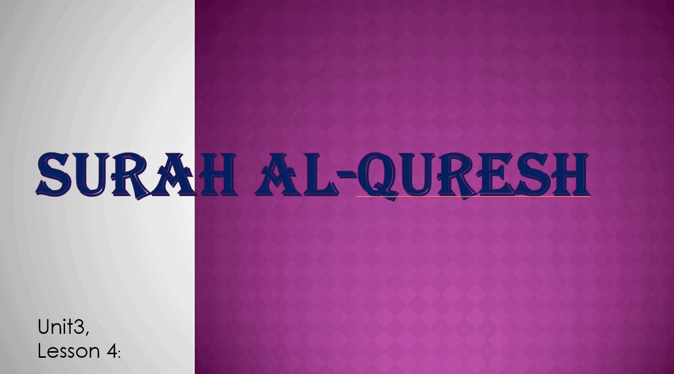 حل درس Surah Al-Quresh لغير الناطقين باللغة العربية الصف الثاني مادة التربية الإسلامية - بوربوينت